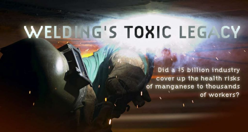 Welding's toxic legacy – Center for Public Integrity