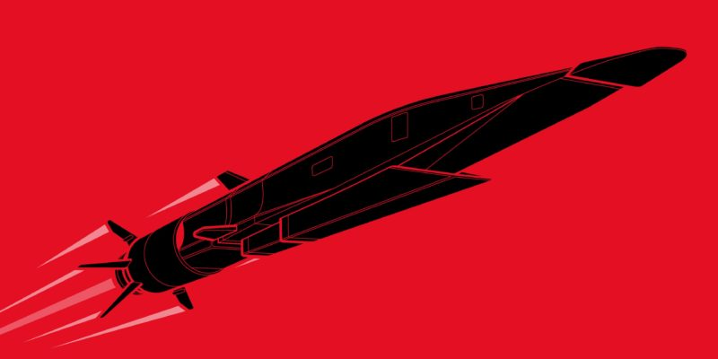 Scary Fast: How hypersonic missiles are touching off a new global arms race