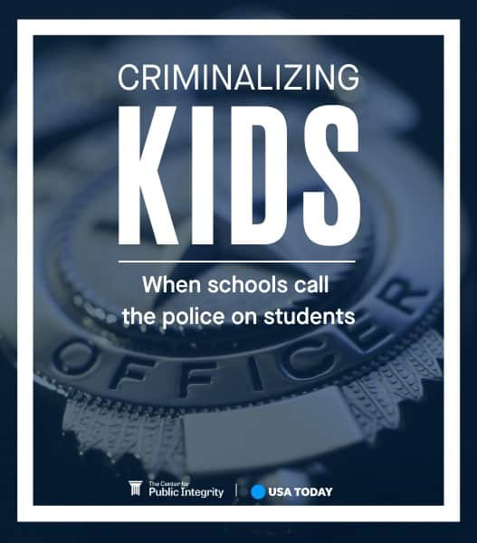 Logo with an officer's badge has type over it that says Criminalizing kids: when schools call the police on students.